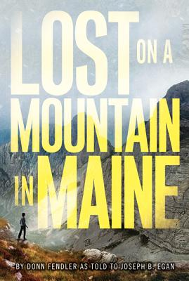Lost on a Mountain in Maine Cover Image
