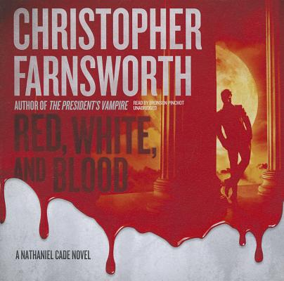 Red, White, and Blood (Nathaniel Cade Novels (Audio)) Cover Image
