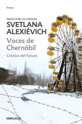 Voces de Chernobil / Voices from Chernobyl Cover Image