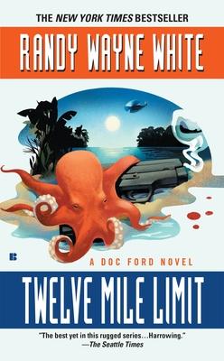 Twelve Mile Limit (A Doc Ford Novel #9) Cover Image