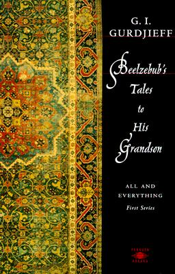 Beelzebub's Tales to His Grandson: All and Everything, First Series (Compass) Cover Image