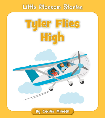 Tyler Flies High (Little Blossom Stories) Cover Image