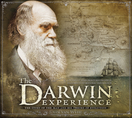 The Darwin Experience: The Story of the Man and His Theory of Evolution Cover Image