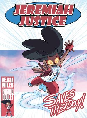 Jeremiah Justice Saves the Day Cover Image