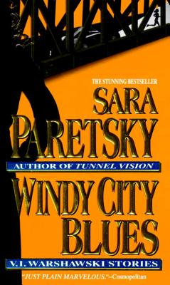 Windy City Blues: V. I. Warshawski Stories Cover Image