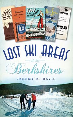 Lost Ski Areas of the Berkshires Cover Image