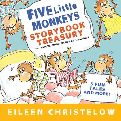 Five Little Monkeys Storybook Treasury (A Five Little Monkeys Story) Cover Image
