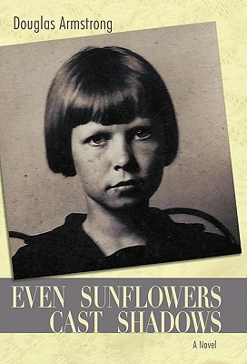 Even Sunflowers Cast Shadows Cover Image