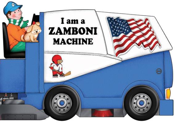 I Am a Zamboni Machine Cover Image