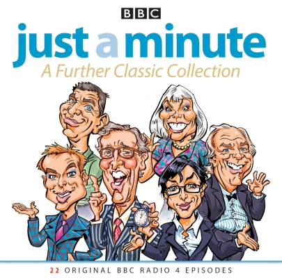 Just a Minute: A Further Classic Collection: 22 Archive Episodes of the Much-Loved BBC Radio Comedy Game Cover Image