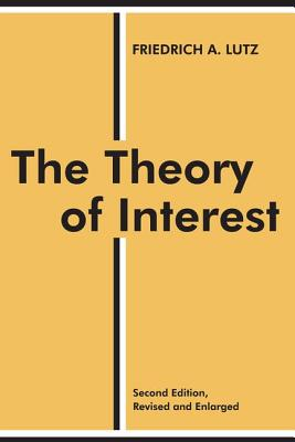 The Theory of Interest (Sociology and Economics) Cover Image