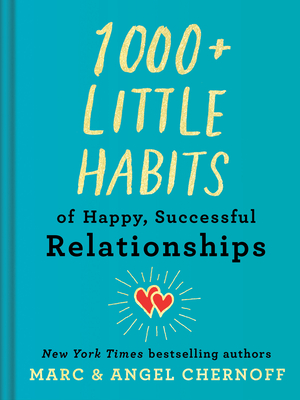1000+ Little Habits of Happy, Successful Relationships Cover Image