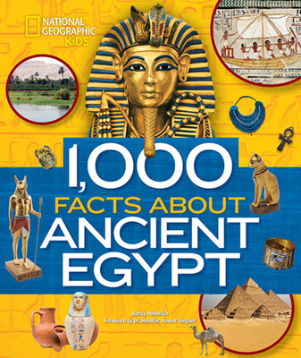 1000 Facts About Ancient Egypt by National Geographic Kids