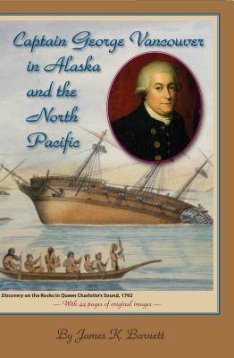 Captain George Vancouver in Alaska and the North Pacific Cover Image