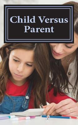 Child Versus Parent Cover Image