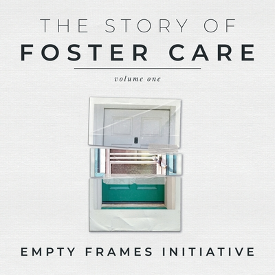 The Story of Foster Care Cover Image