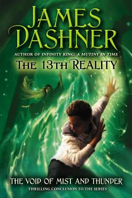Cover for The Void of Mist and Thunder (The 13th Reality #4)