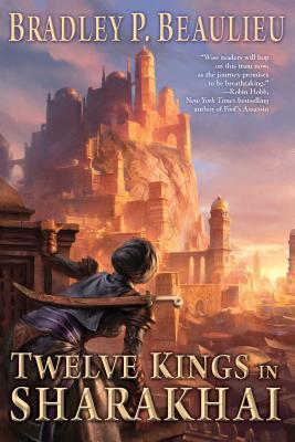 Twelve Kings in Sharakhai (Song of Shattered Sands #1) Cover Image