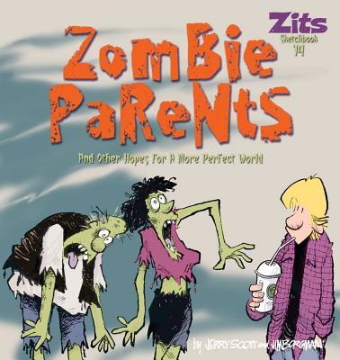 Zombie Parents (Zits #28) Cover Image