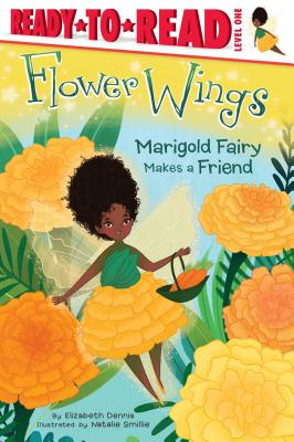 Marigold Fairy Makes a Friend (Flower Wings #2) Cover Image
