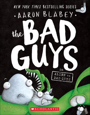 Bad Guys in Alien Vs Bad Guys Cover Image
