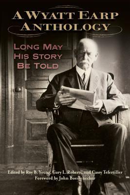 Cover for A Wyatt Earp Anthology