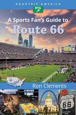 Roadtrip America a Sports Fan's Guide to Route 66 (Scenic Side Trips #2) Cover Image