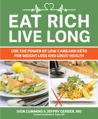 Eat Rich, Live Long: Mastering the Low-Carb & Keto Spectrum for Weight Loss and Longevity Cover Image