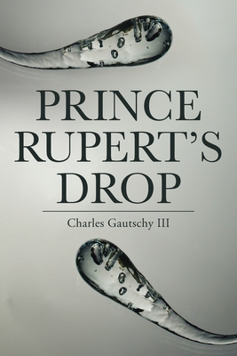 Prince Rupert's Drop Cover Image