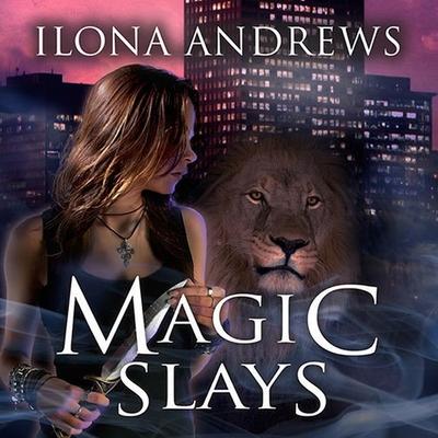 Magic Slays (Kate Daniels #5) Cover Image
