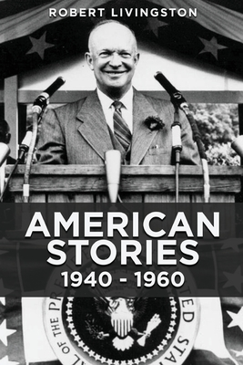 American Stories: 1940 - 1960 Cover Image