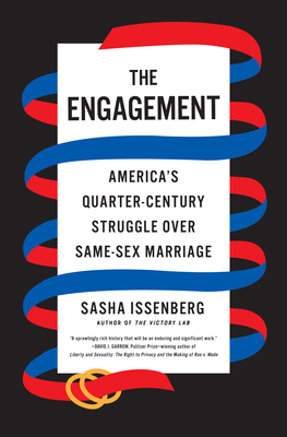 The Engagement: America's Quarter-Century Struggle Over Same-Sex Marriage Cover Image