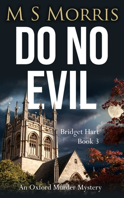Do No Evil: An Oxford Murder Mystery Cover Image