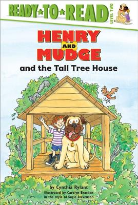 Henry and Mudge and the Tall Tree House (Henry & Mudge #21) Cover Image