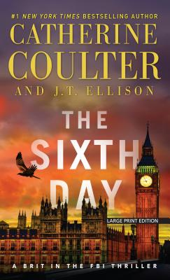 The Sixth Day (Brit in the FBI Thriller) Cover Image