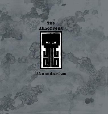 The Abhorrent Abecedarium Cover Image