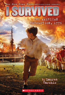 I Survived the American Revolution, 1776 (I Survived #15) Cover