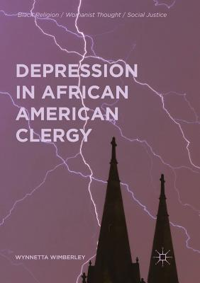 Depression in African American Clergy (Black Religion/Womanist Thought/Social Justice) Cover Image