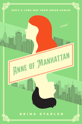 Anne of Manhattan: A Novel Cover Image