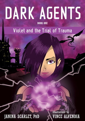 Dark Agents, Book One: Violet and the Trial of Trauma Cover Image