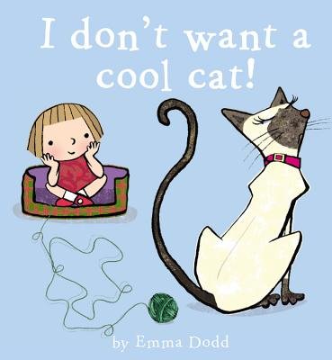 I Don't Want a Cool Cat! Cover