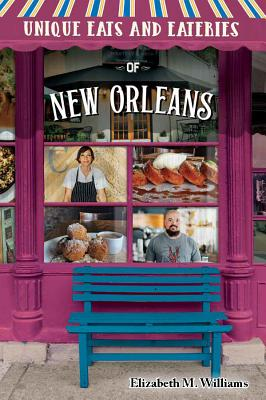 Unique Eats and Eateries of New Orleans Cover Image