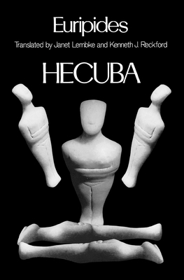Hecuba (Greek Tragedy in New Translations) Cover Image