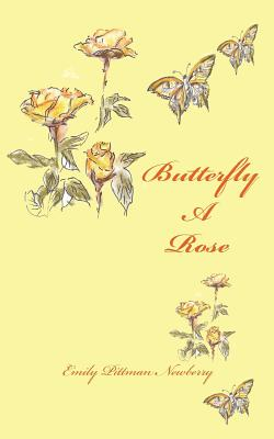 Butterfly A Rose: a journey through transition Cover Image