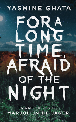 For A Long Time, Afraid Of The Night: A Novel Cover Image