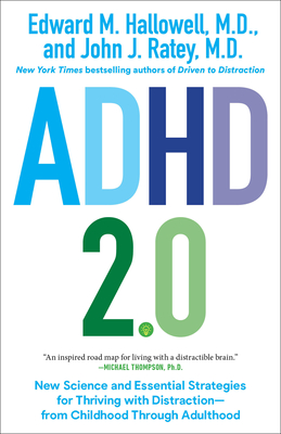 ADHD 2.0: New Science and Essential Strategies for Thriving with Distraction--from Childhood through Adulthood cover