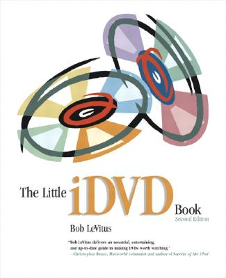The Little IDVD Book (Visual QuickStart Guides) Cover Image