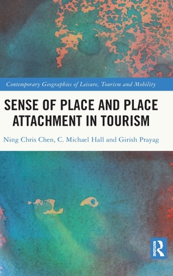 Sense of Place and Place Attachment in Tourism (Contemporary Geographies of Leisure) Cover Image