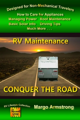 Conquer The Road: RV Maintenance for Travelers Cover Image