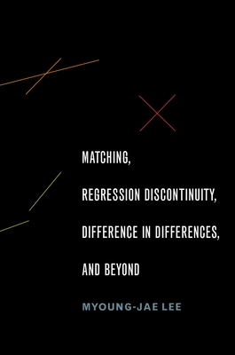 Cover for Matching, Regression Discontinuity, Difference in Differences, and Beyond